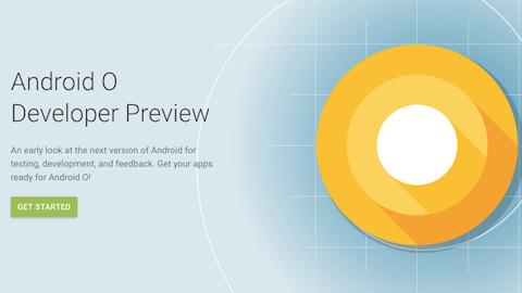 Googleが「Android O」を発表、従来比2倍高速&ソニーの協力によりLDACをネイティブサポート