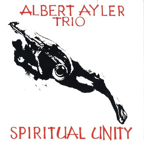 Albert Ayler Trio - Spiritual Unity - 475