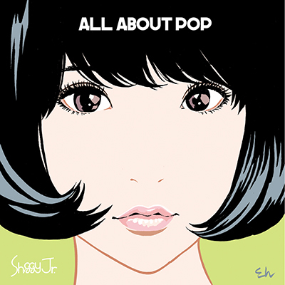 Shiggy Jr.「ALL ABOUT POP」(通常盤)
