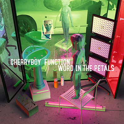CHERRYBOY FUNCTION「WORD IN THE PETALS」