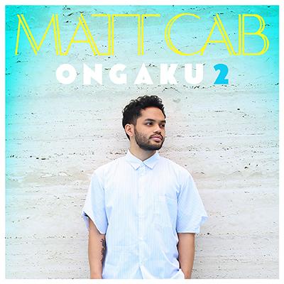 マット・キャブ「ONGAKU 2」