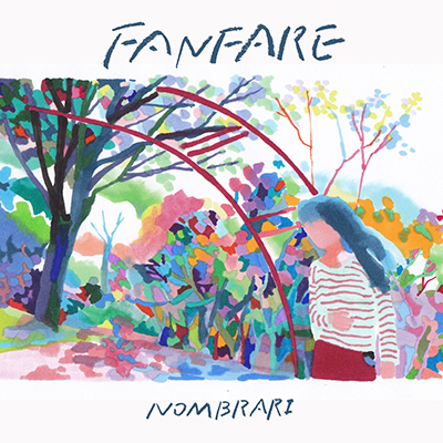 ノンブラリ「FANFARE」