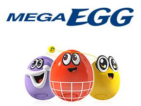 MEGA EGG