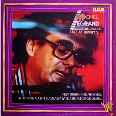 Michel Legrand Recorded Live At Jimmys RCA Victor BGL1-0850