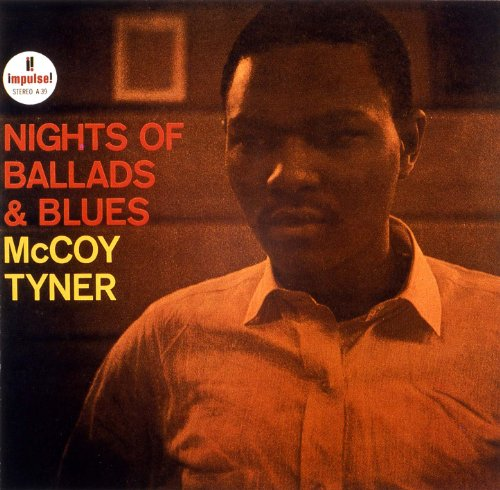 McCoy Tyner Nights Of Ballads Blues Impulse! A-39