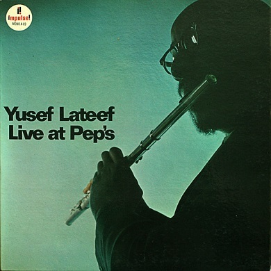 Yusef Lateef Live At Peps Impulse! A-69