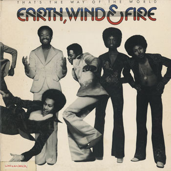 SL_EARTH WIND and FIRE_THATS THE WAY OF THE WORLD_201702