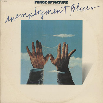 SL_FORCE OF NATURE_UNEMPLOYMENT BLUES_201702