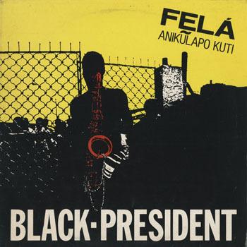 JZ_FELA KUTI_BLACK PRESIDENT_201603