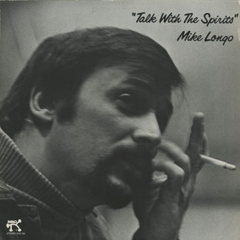 JZ_MIKE LONGO_TALK WITH THE SPIRITS_201603