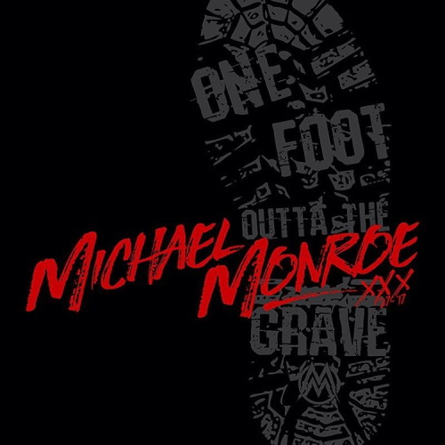 Michael Monroe One Foot Outta The Grave kansi