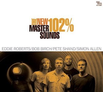 THE NEW MASTERSOUNDS「102」