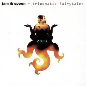 JAM SPOON「TRIPOMATIC FAIRYTALES 2001」