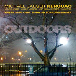 MICHAEL JAEGER KEROUAC「OUTDOORS」