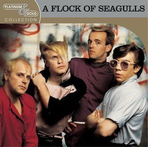 A FLOCK OF SEAGULLS「PLATINUM GOLD COLLECTION」
