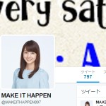 MAKE IT HAPPEN(@MAKEITHAPPEN897)さん